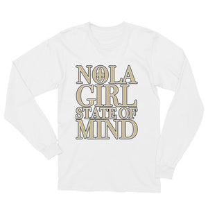 Premium Adult NOLA Girl State of Mind T-Shirt (LS)
