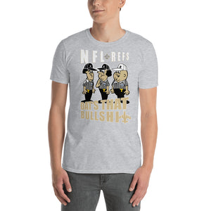 Adult NFL Refs Robbed The Saints T-Shirt (SS)