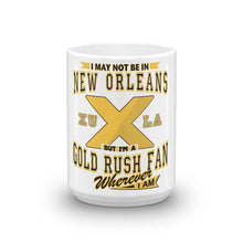 Load image into Gallery viewer, Wherever I Am- Xavier Gold Rush Glossy Coffee Mug