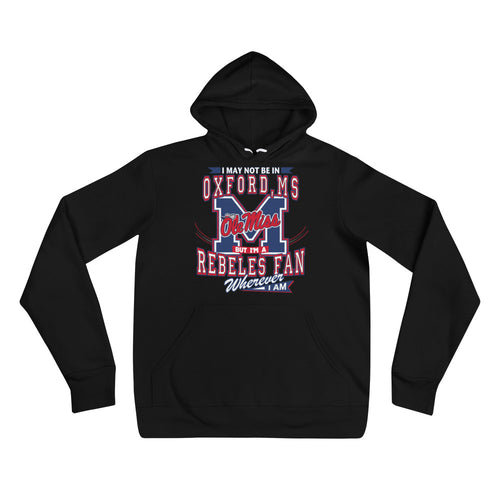 Premium Adult Wherever I Am- Ole Miss Hoodie