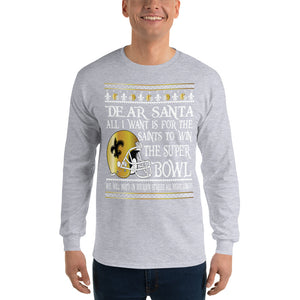 Adult All I Want- Saints Superbowl 2019 T-Shirt (LS)