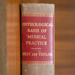 Vintage 1955 Medical Book: Physiological Basis of Medical Practice