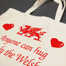 Only Welsh Can Cwtch Tote Bag