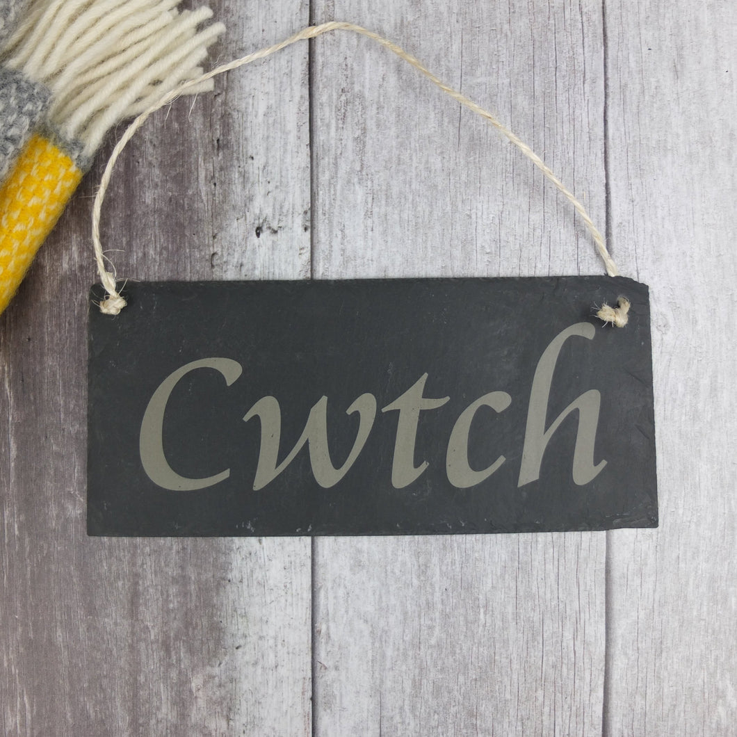 Slate 'Cwtch' Sign