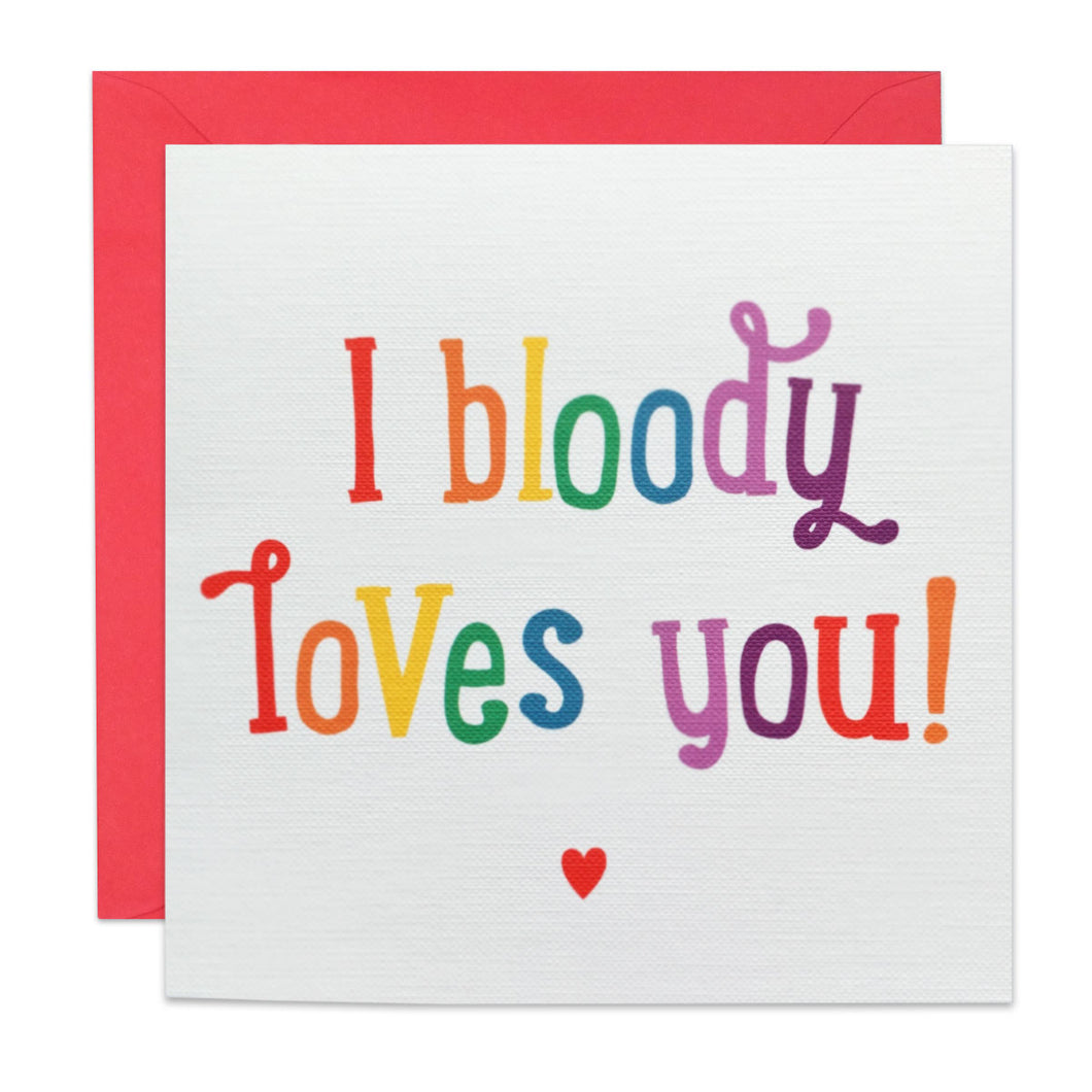 I Bloody Loves You Card