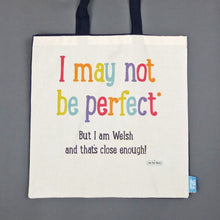I May Not Be Perfect Shopper Bag
