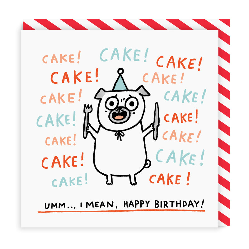 Cake! Cake! Cake! Square Greeting Card