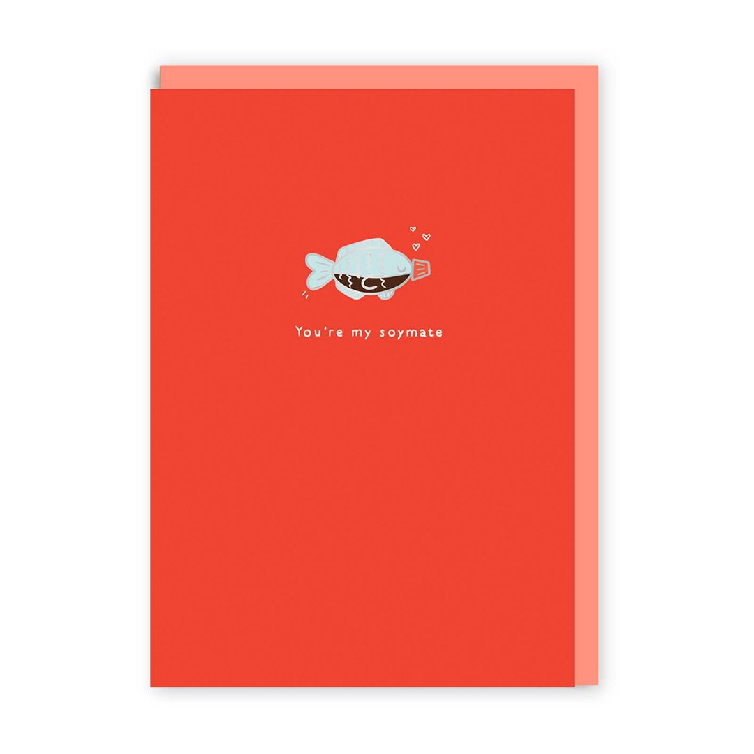 You're my Soymate Enamel Pin Greeting Card