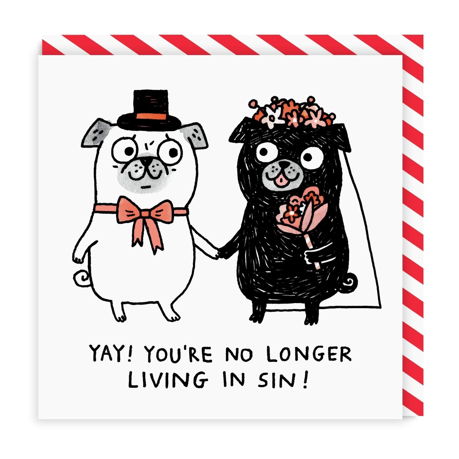 Yay! You're No Longer Living In Sin Square Greeting Card