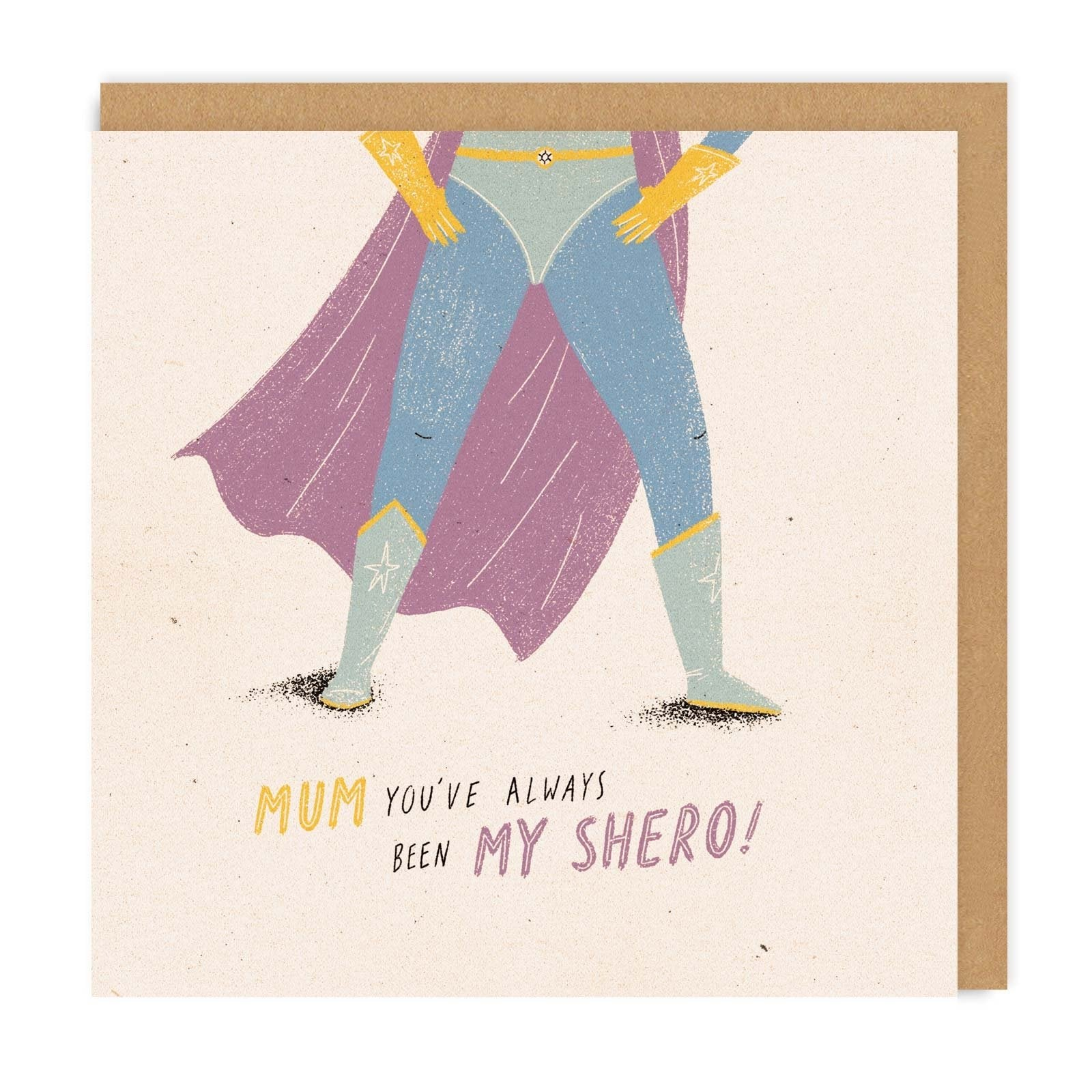 Mum, My Shero Square Greeting Card