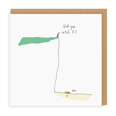 Did You Catch It? Greeting Card