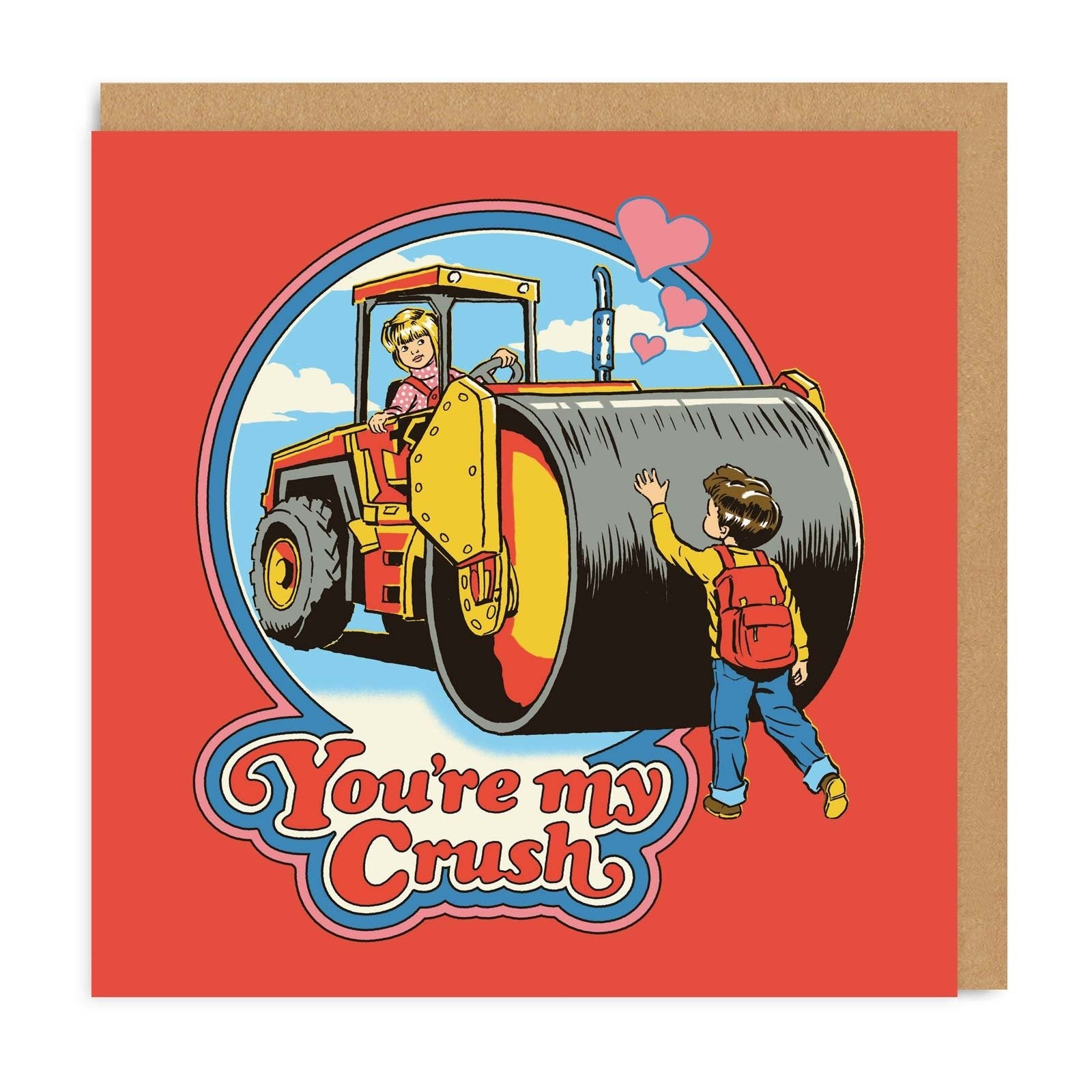 You're My Crush Square Greeting Card