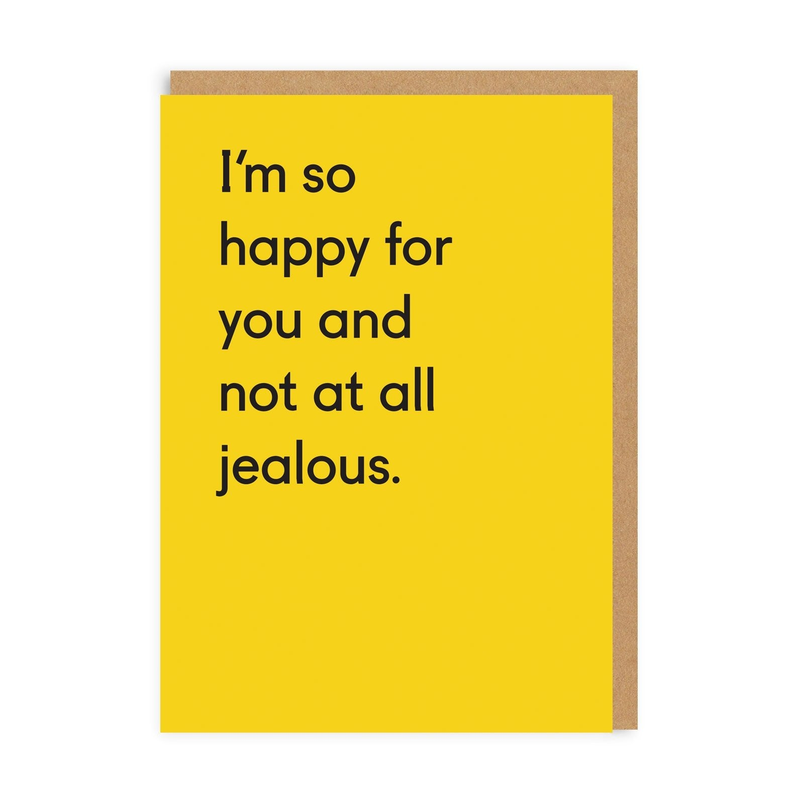 Not Jealous At All Greeting Card