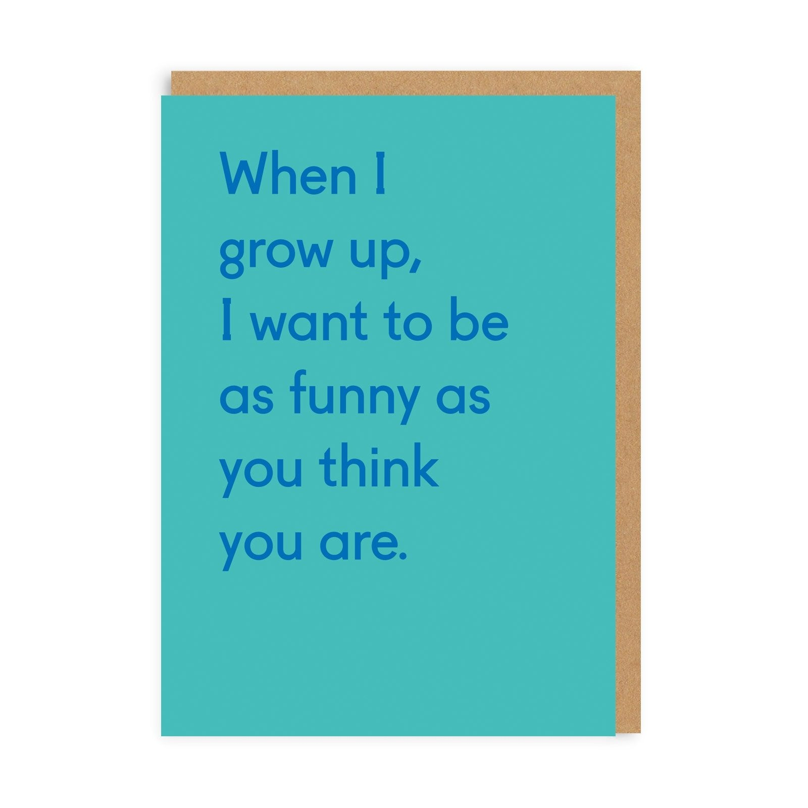 When I Grow Up Greeting Card