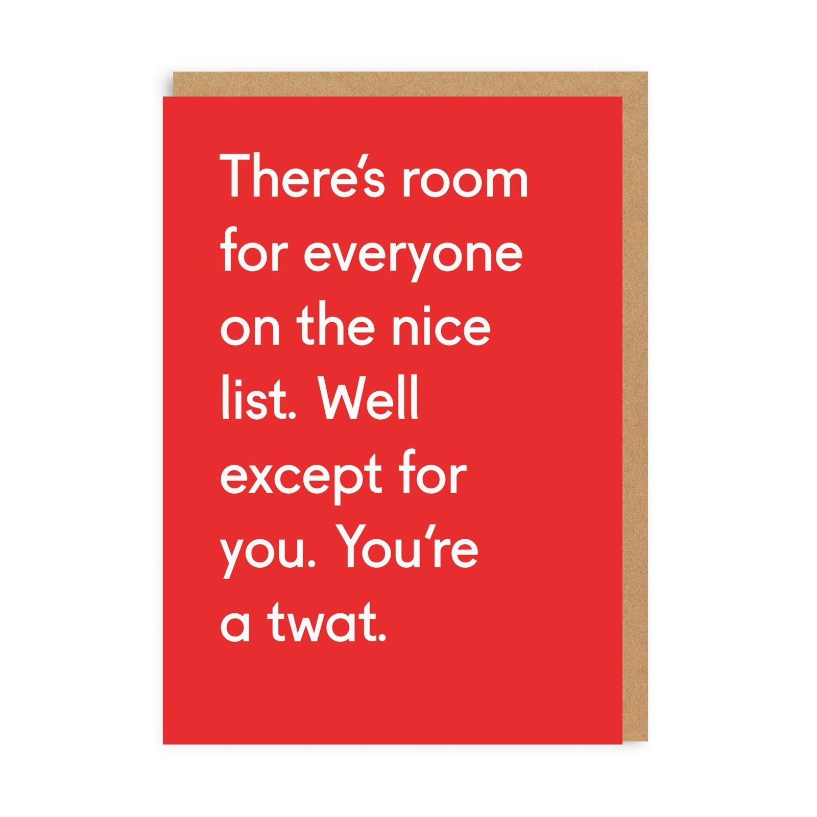 You're A Twat Greeting Card