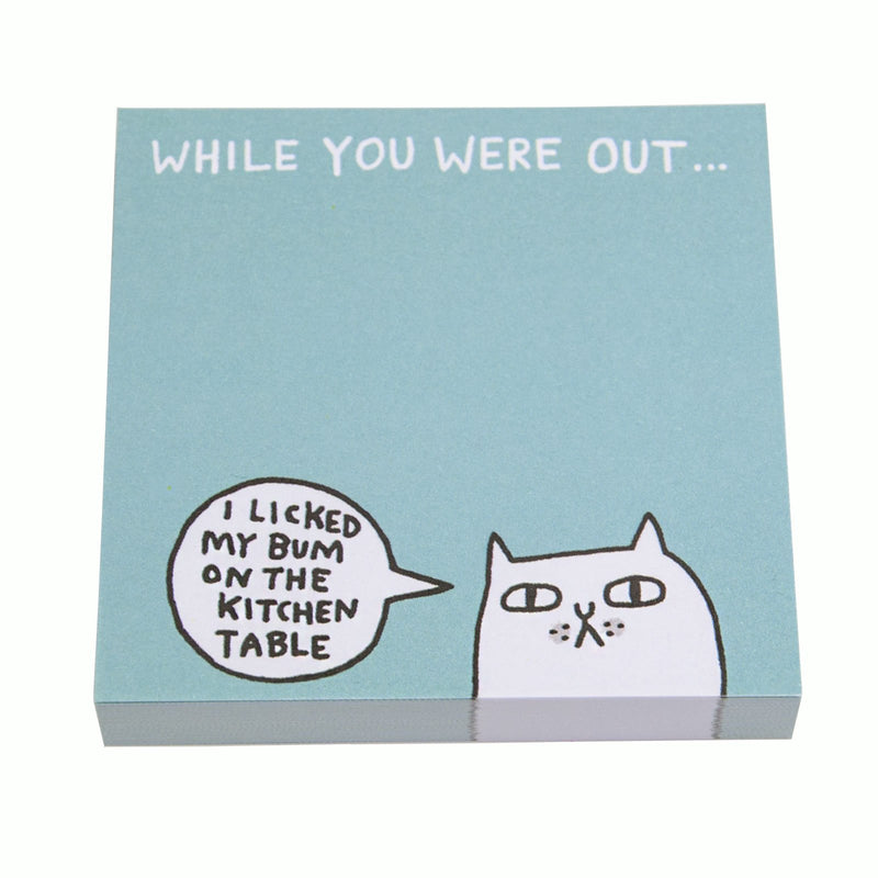 While you were out - Bum Sticky Notes