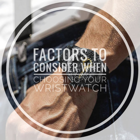 Factors to Consider When Choosing Your Wristwatch
