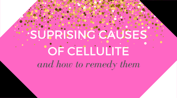 Causes Of Cellulite & How To Remedy Them