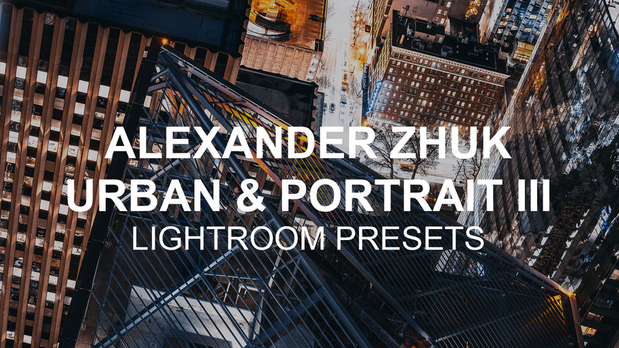 Urban & Portrait III Preset Pack