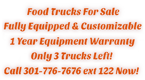 food truck for sale 301-776-7676 ext 122
