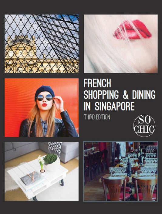 So Chic | FRENCH SHOPPING & DINING IN SINGAPORE