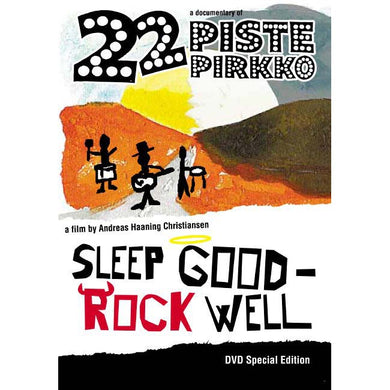 22 Pistepirkko - Sleep Good - Rock Well
