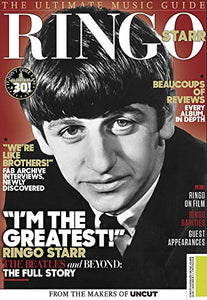 Uncut Ultimate Music Guide: Ringo Starr (July 2019)