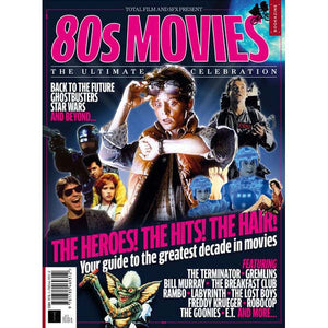 80s Movies - The Ultimate Celebration (Total Film/SFX)
