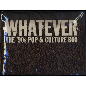 Various - Whatever The '90s Pop & Culture Box