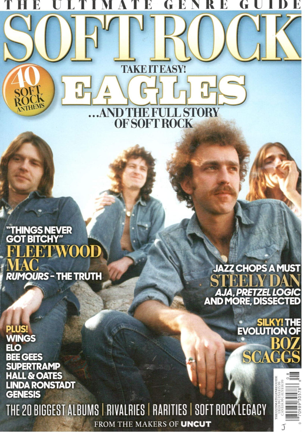 Uncut Ultimate Genre Guide to Soft Rock (2019) - Eagles