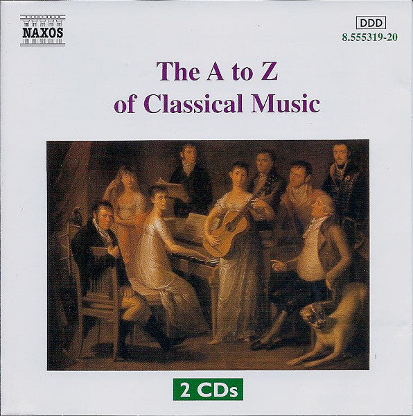 Various - A-Z of Classical Music