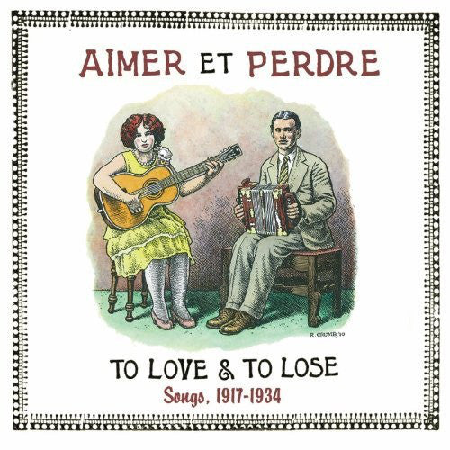 Various - Aimer et Perdre: To Love & To Lose: Songs, 1917-1934