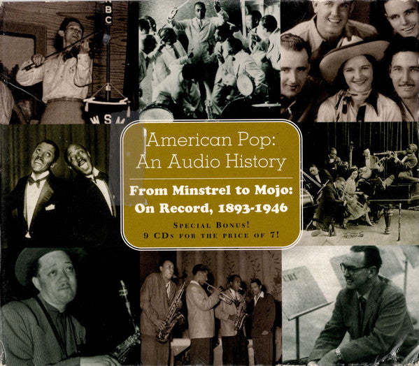 Various - American Pop: An Audio History - From Minstrel To Mojo: On Record, 1893-1946