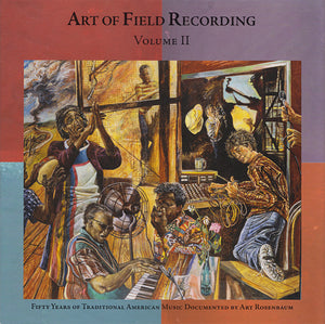 Various - Art Of Field Recording: Volume II
