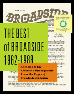 Various - The Best of Broadside, 1962-1988; Anthems of the American Underground From the Pages of Broadside Magazine