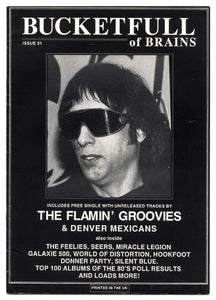 Bucketfull of Brains Issue 031 (The Flamin' Groovies, Denver Mexicans)