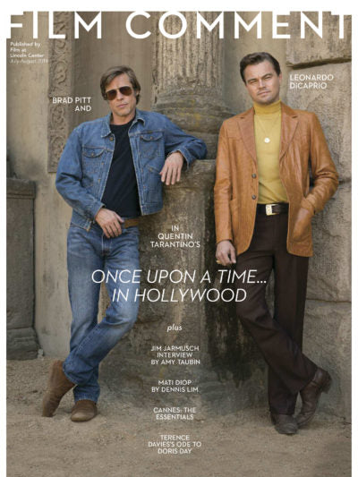 Film Comment (July-August 2019) - Quentin Tarantino's Once Upon a Time... in Hollywood
