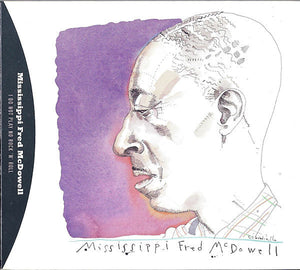 Mississippi Fred McDowell - I Do Not Play No Rock 'N' Roll