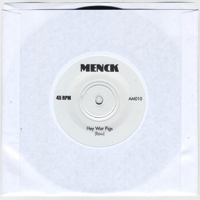 Menck - Hey War Pigs b/w Teenage Head