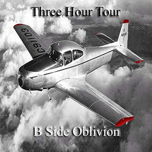 Three Hour Tour - B Side Oblivion