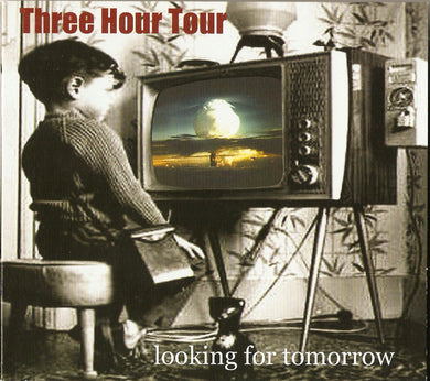 Three Hour Tour - Looking for Tomorrow
