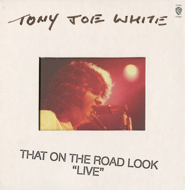 Tony Joe White - That On The Road Look