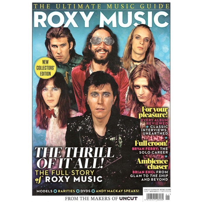 Uncut Ultimate Music Guide: Roxy Music (2019)