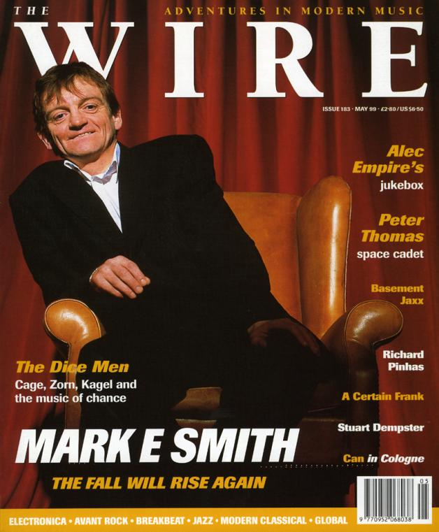 Wire Magazine Issue 183 (May 1999) (Mark E Smith)