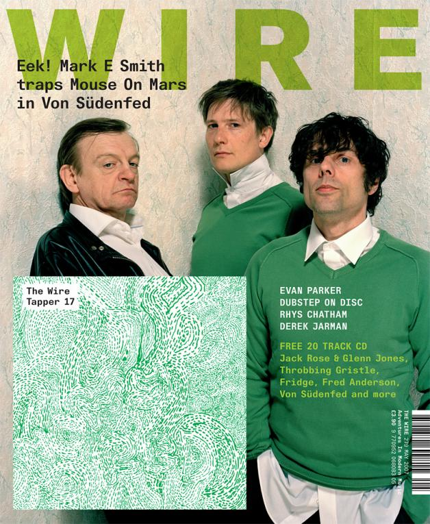 Wire Magazine Issue 279 (May 2007) (Von Sudenfed)
