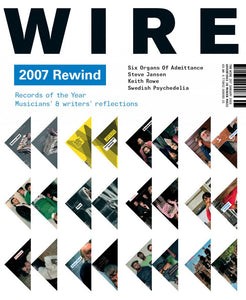 Wire Magazine Issue 287 (January 2008) (2007 Rewind)
