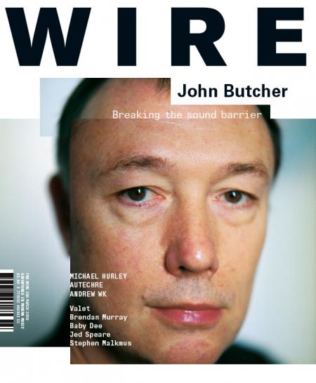 Wire Magazine Issue 289 (March 2008) (John Butcher)
