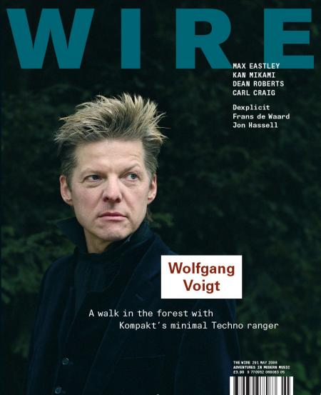 Wire Magazine Issue 291 (May 2008) (Wolfgang Voigt)
