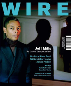 Wire Magazine Issue 300 (February 2009) (Jeff Mills)