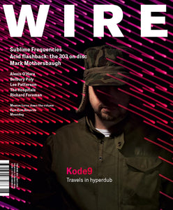 Wire Magazine Issue 303 (May 2009) (Kode9)